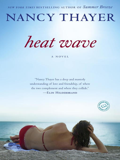 Title details for Heat Wave by Nancy Thayer - Wait list