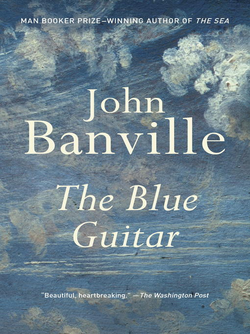 Title details for The Blue Guitar by John Banville - Available