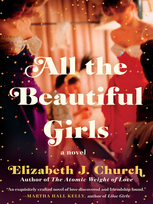 Title details for All the Beautiful Girls by Elizabeth J. Church - Available