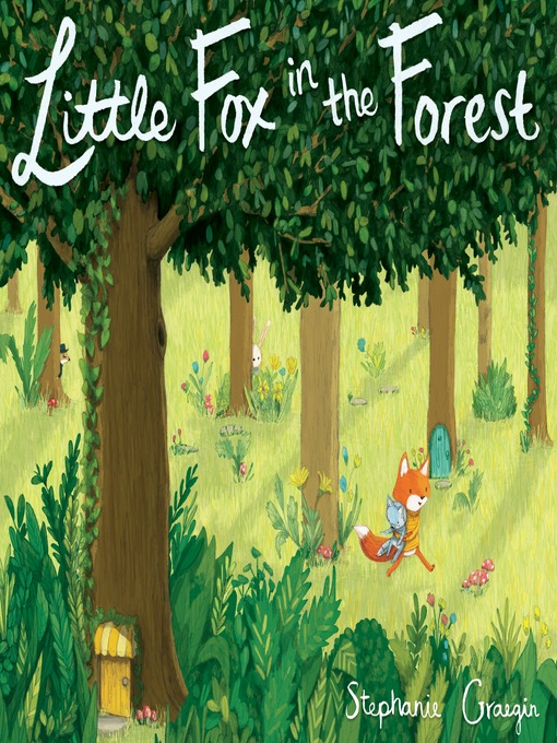 Title details for Little Fox in the Forest by Stephanie Graegin - Wait list