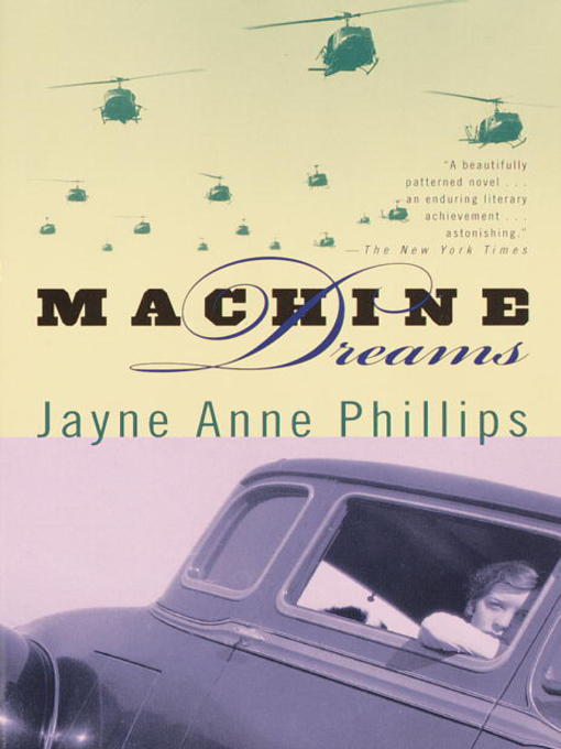 Title details for Machine Dreams by Jayne Anne Phillips - Available