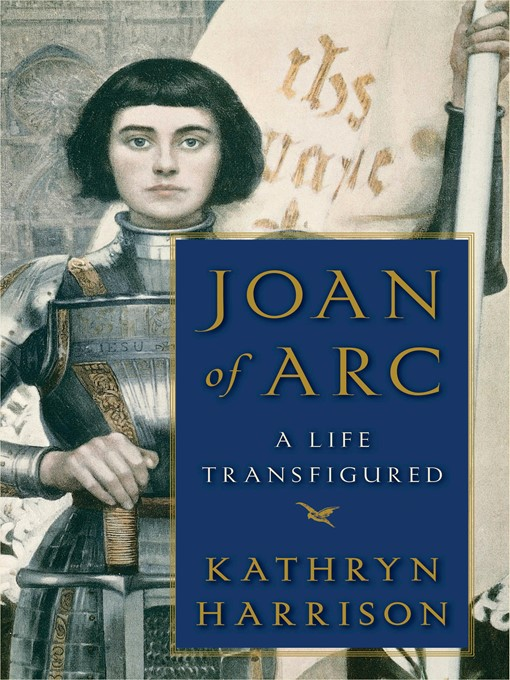 Title details for Joan of Arc by Kathryn Harrison - Available