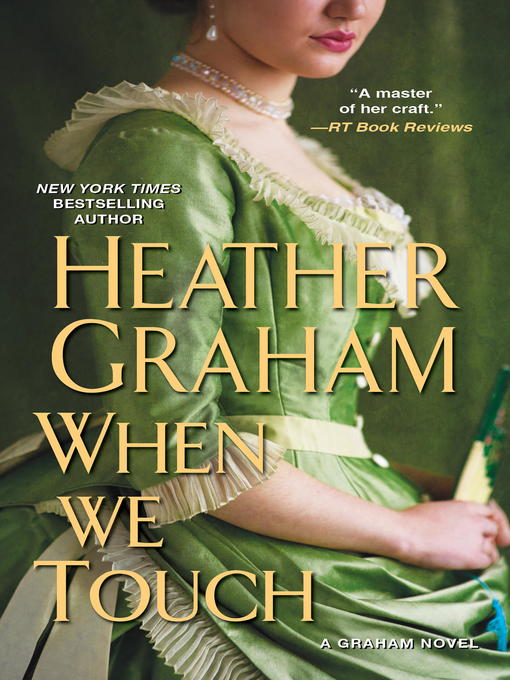 Title details for When We Touch by Heather Graham - Wait list