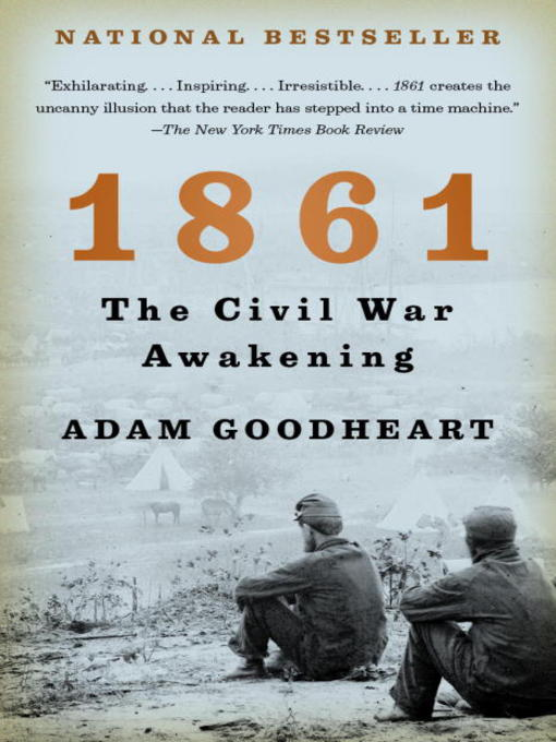 Title details for 1861 by Adam Goodheart - Available