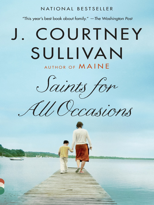 Title details for Saints for All Occasions by J. Courtney Sullivan - Wait list