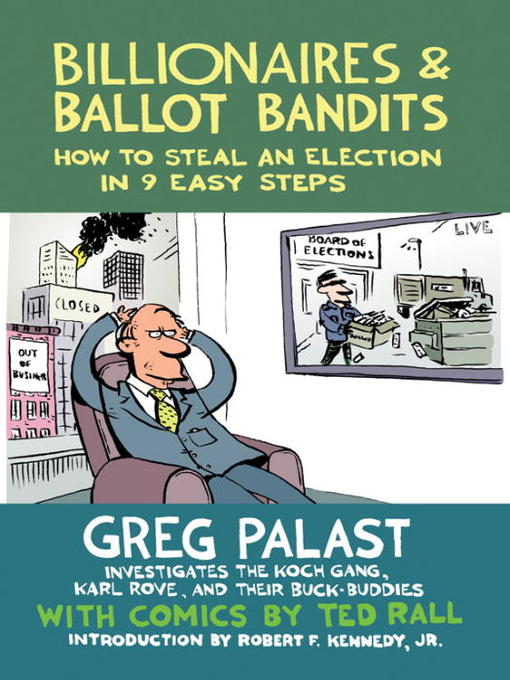 Title details for Billionaires & Ballot Bandits by Greg Palast - Available