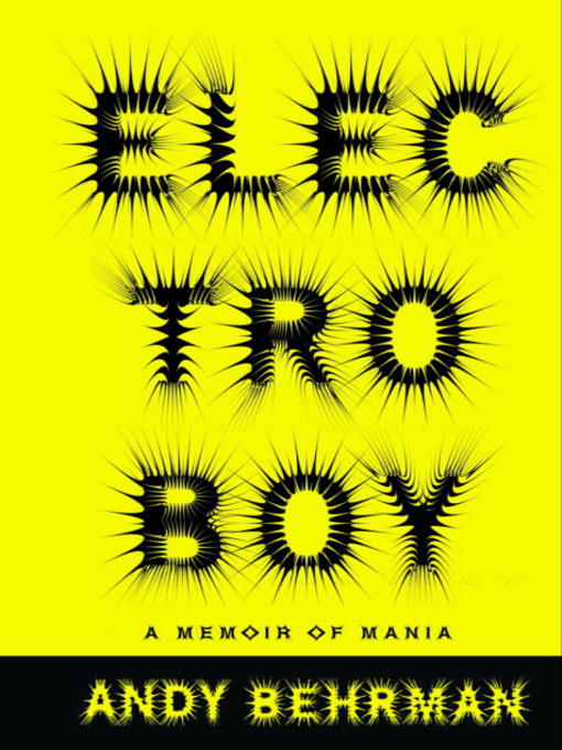 Title details for Electroboy by Andy Behrman - Available