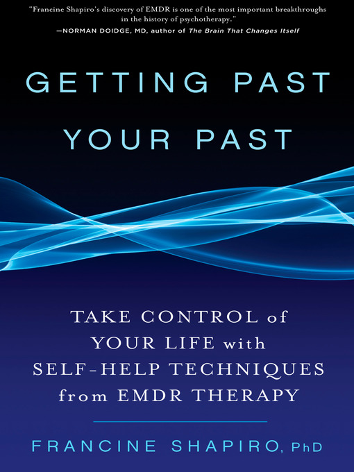 Title details for Getting Past Your Past by Francine Shapiro - Wait list