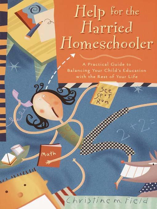 Help for the Harried Homeschooler