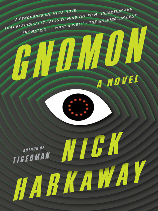 Title details for Gnomon by Nick Harkaway - Available