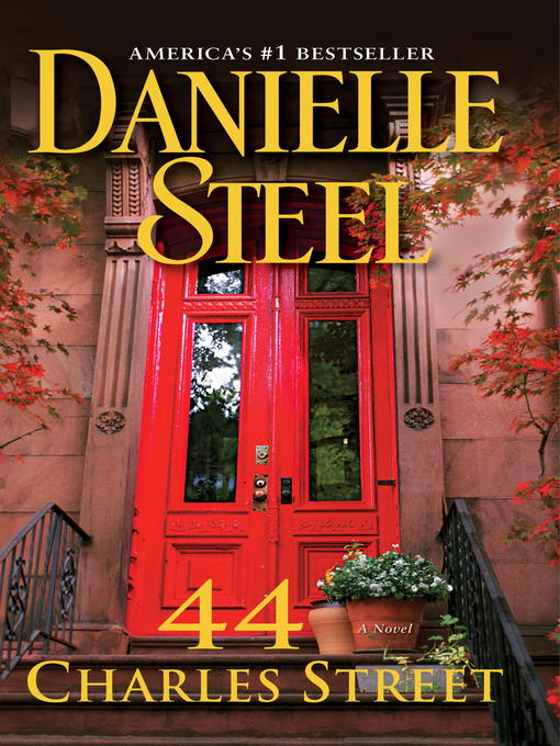 Title details for 44 Charles Street by Danielle Steel - Available