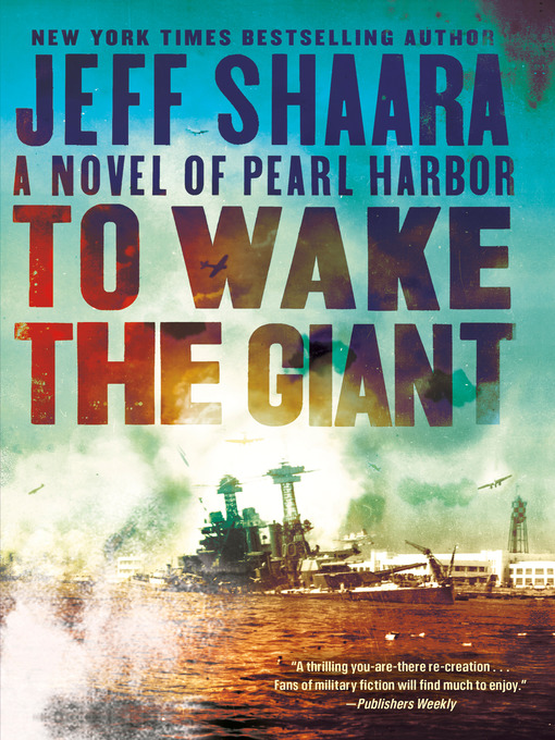 Title details for To Wake the Giant by Jeff Shaara - Available