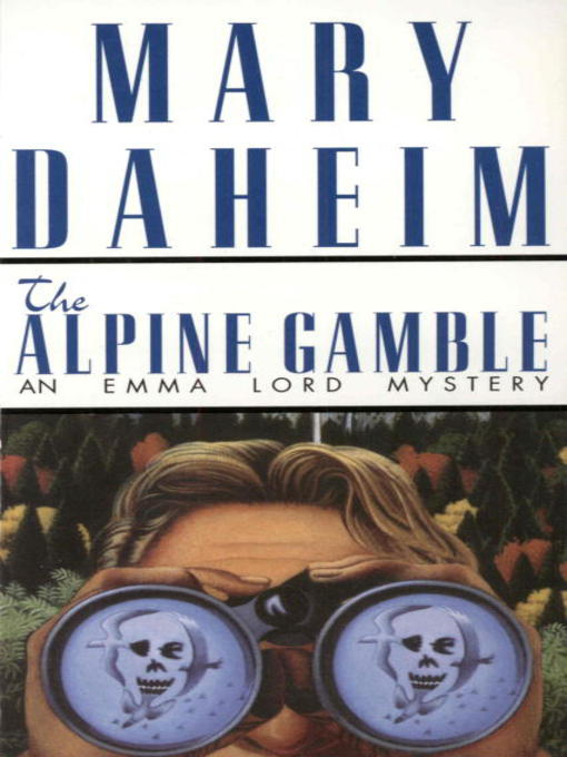 Title details for The Alpine Gamble by Mary Daheim - Available