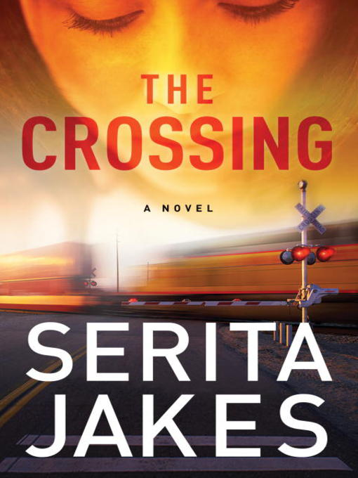 Title details for The Crossing by Serita Ann Jakes - Wait list