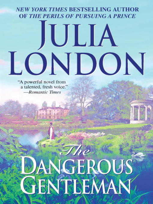 Title details for The Dangerous Gentleman by Julia London - Wait list
