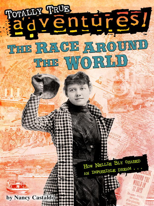 Title details for The Race Around the World by Nancy Castaldo - Available