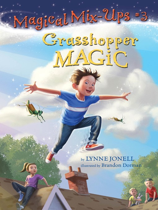 Title details for Grasshopper Magic by Lynne Jonell - Available