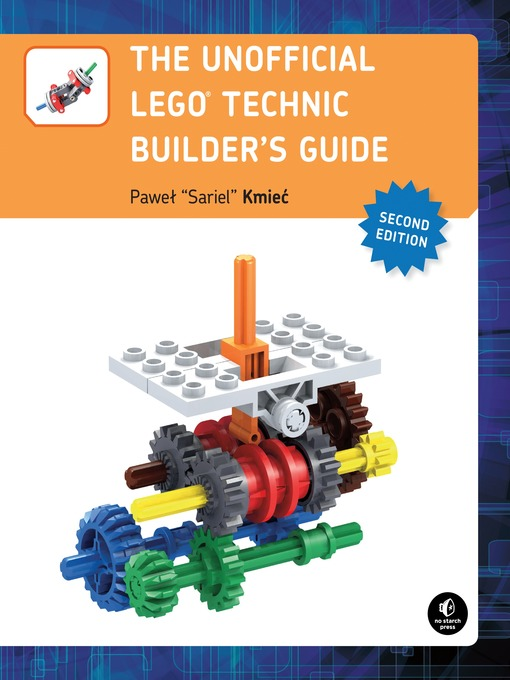 Title details for The Unofficial LEGO Technic Builder's Guide by Pawel Sariel Kmiec - Available