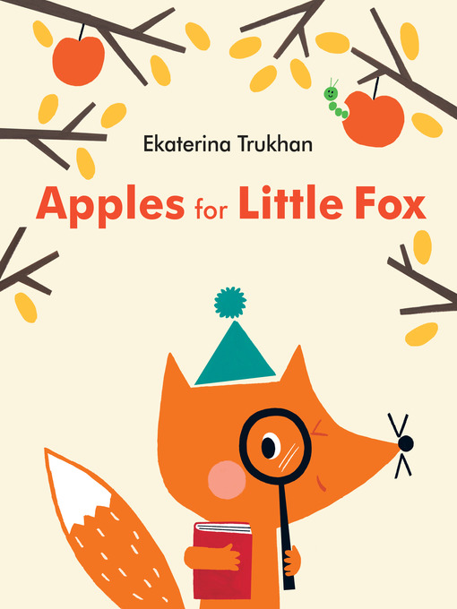 Title details for Apples for Little Fox by Ekaterina Trukhan - Wait list