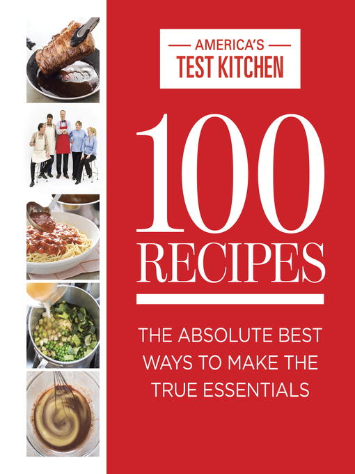 Title details for 100 Recipes Everyone Should Know How to Make Well by America's Test Kitchen - Wait list