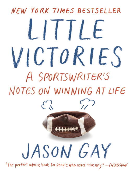 Title details for Little Victories by Jason Gay - Available