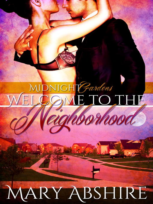 Title details for Welcome to the Neighborhood by Mary Abshire - Available