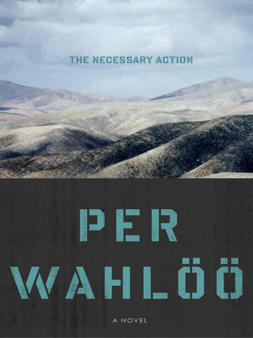 Title details for A Necessary Action by Per Wahloo - Available