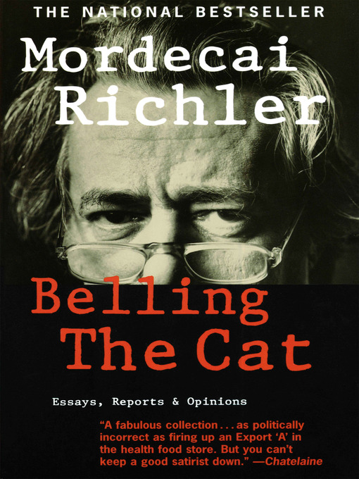 Title details for Belling the Cat by Mordecai Richler - Available
