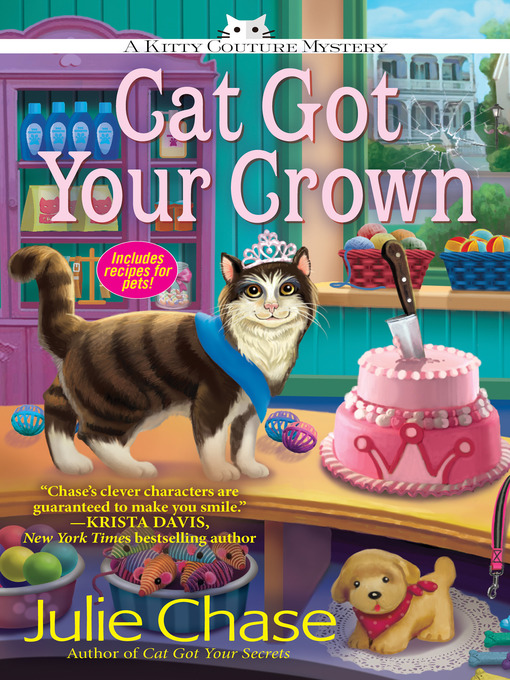 Title details for Cat Got Your Crown by Julie Chase - Available