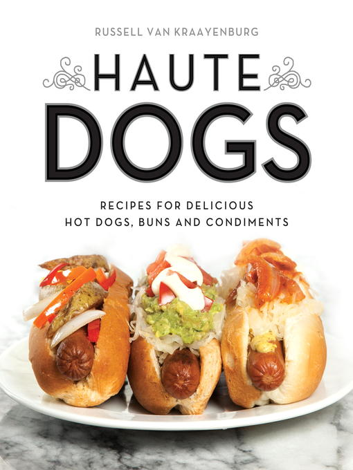 Title details for Haute Dogs by Russell van Kraayenburg - Available