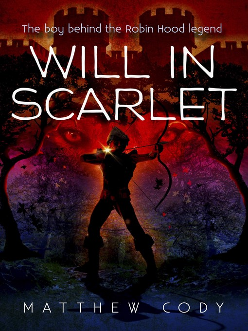 Title details for Will in Scarlet by Matthew Cody - Available