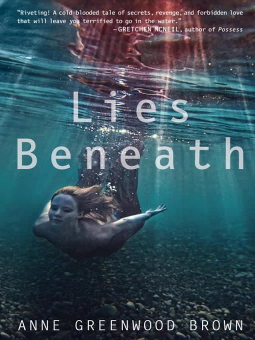 Title details for Lies Beneath by Anne Greenwood Brown - Available