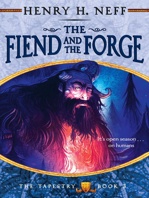 Title details for The Fiend and the Forge by Henry H. Neff - Available