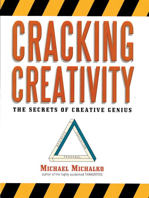 Title details for Cracking Creativity by Michael Michalko - Wait list