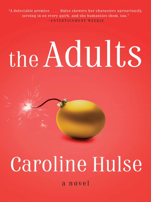 Title details for The Adults by Caroline Hulse - Available
