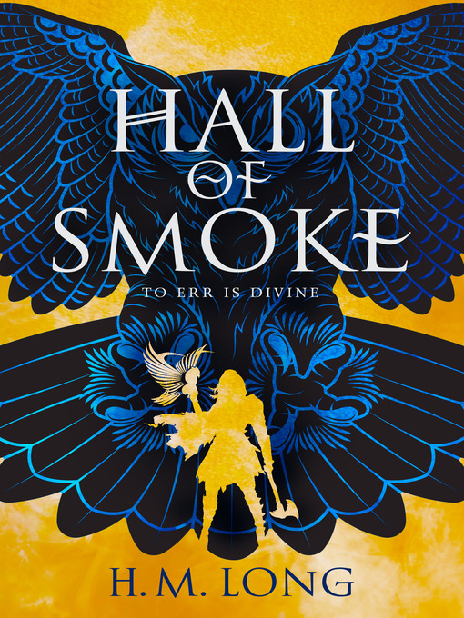 Title details for Hall of Smoke by H.M. Long - Available
