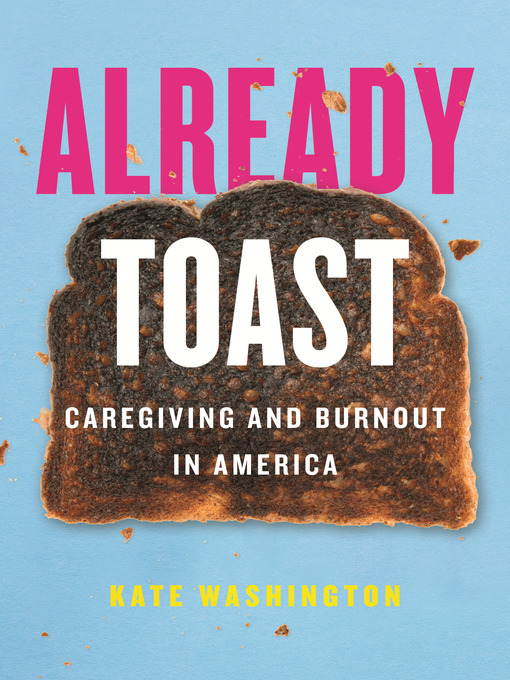 Title details for Already Toast by Kate Washington - Available
