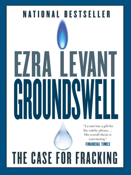 Title details for Groundswell by Ezra Levant - Available