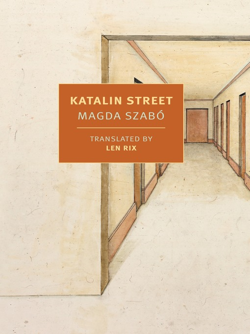 Title details for Katalin Street by Magda Szabo - Wait list