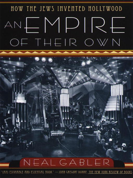 Title details for An Empire of Their Own by Neal Gabler - Available