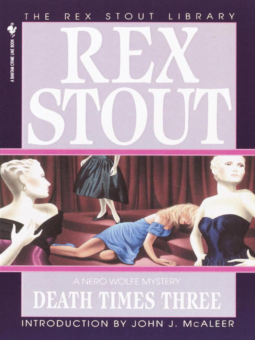 Title details for Death Times Three by Rex Stout - Available