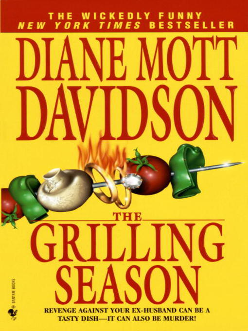 Title details for The Grilling Season by Diane Mott Davidson - Available