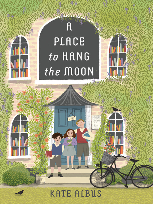 Title details for A Place to Hang the Moon by Kate Albus - Available