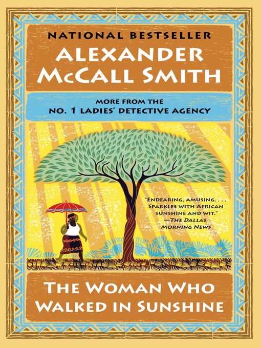 Title details for The Woman Who Walked in Sunshine by Alexander McCall Smith - Available