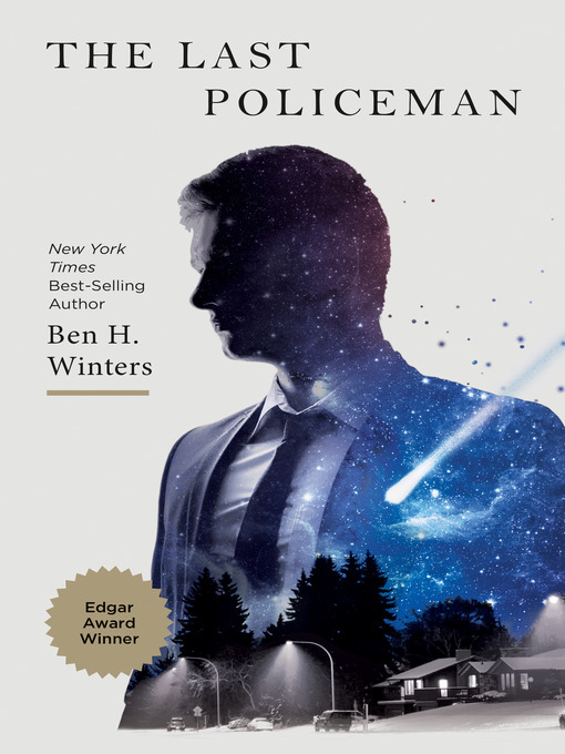 Title details for The Last Policeman by Ben H. Winters - Wait list