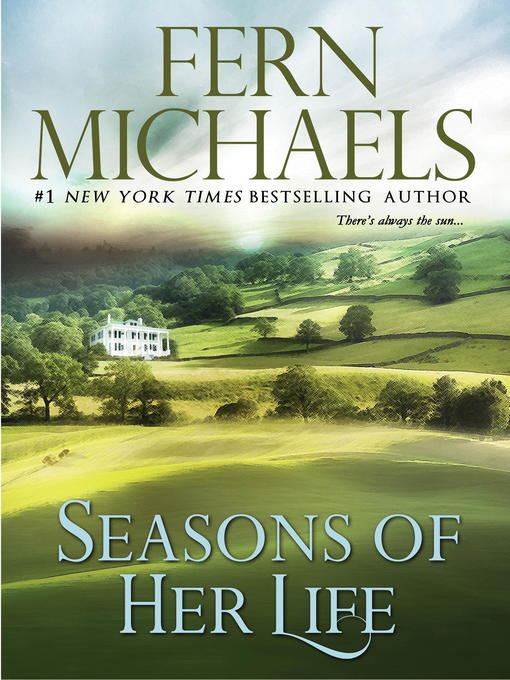 Title details for Seasons of Her Life by Fern Michaels - Wait list