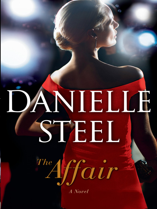 Title details for The Affair by Danielle Steel - Wait list