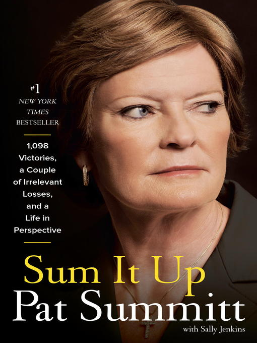 Title details for Sum It Up by Pat Head Summitt - Available