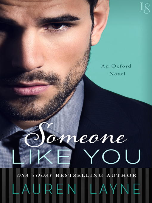 Title details for Someone Like You by Lauren Layne - Wait list