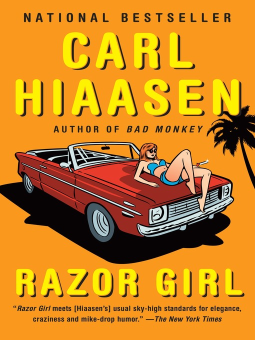 Title details for Razor Girl by Carl Hiaasen - Available